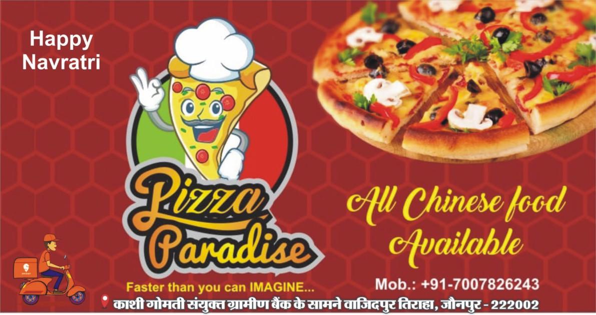 Pizza Paradise की तरफ से दशहरा की हार्दिक बधाई एवं शुभकामनाएं पता: काशी गोमती संयुक्त ग्रामीण बैंक के सामने वाजिदपुर तिराहा जौनपुर | Mo. 9519149797 | #TEJASTODAY