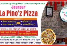 जल्द खुल रहा है जौनपुर में La Pino'z Pizza, उत्सव मोटल (निकट वाजिदपुर तिराहा), जौनपुर Contact- 8009165143, 7565916123 | #TejasToday